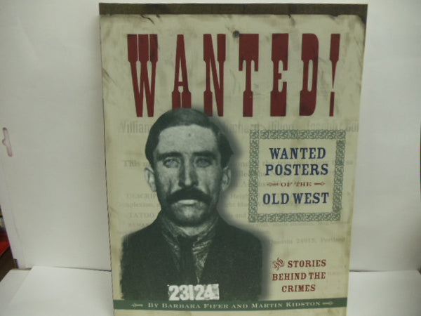 Wanted Posters of the Old West