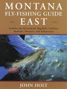 Montana Fly-Fishing Guide East