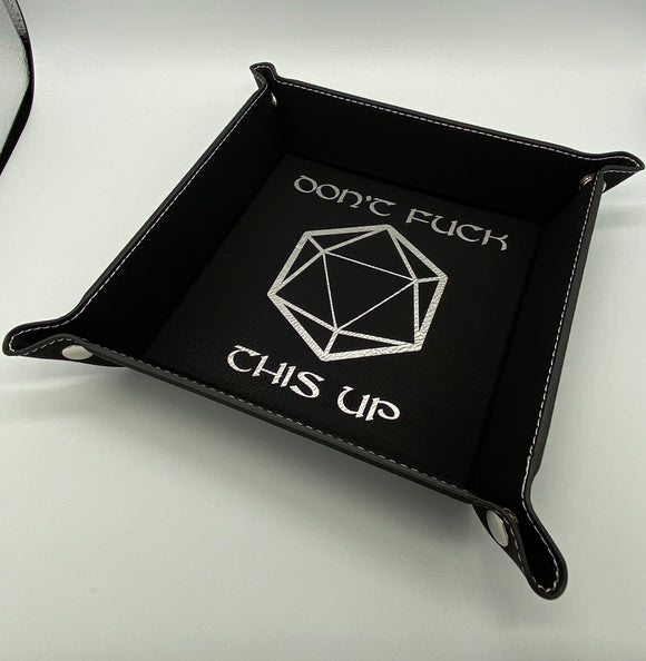 Dice Tray - Don't f*ck this up snap up leatherette