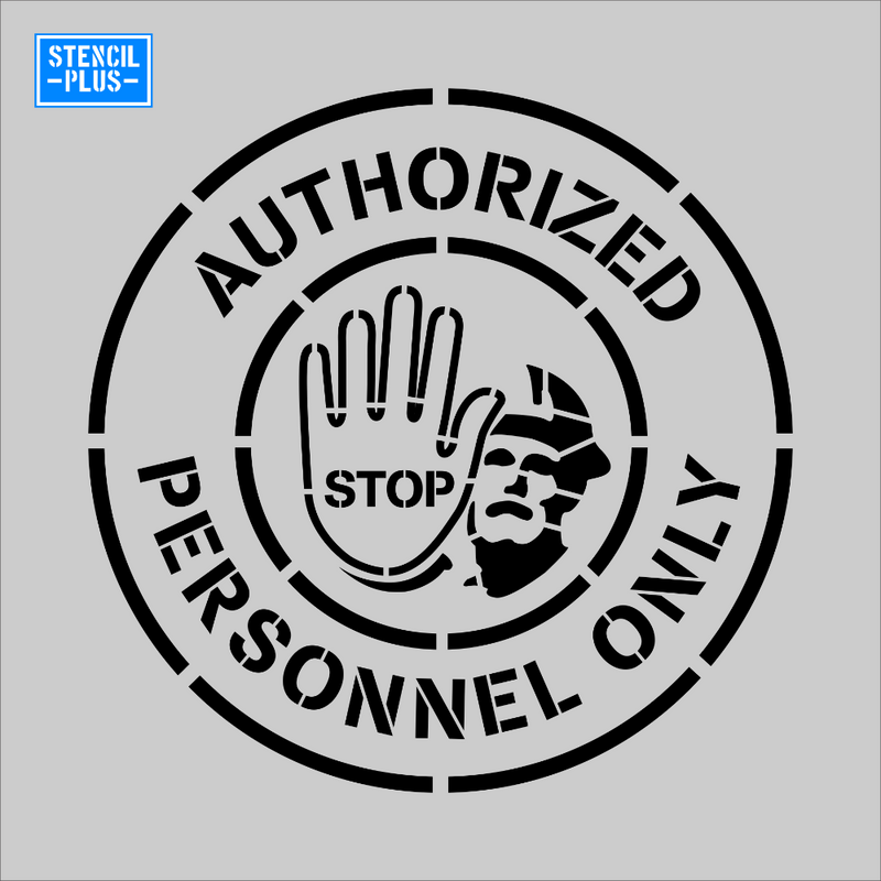 UNAUTHORIZED PERSONNEL ONLY Circular Stencil/Warehouse/Industrial/Safety/OSHA Stencil