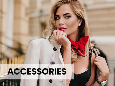 ACCESSORIES - SHOP NOW >