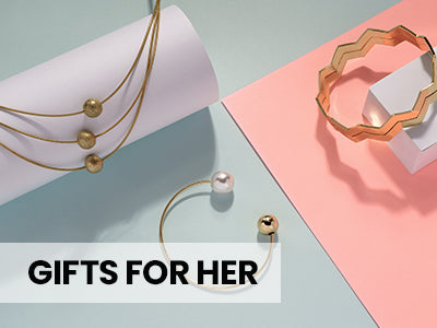 GIFTS FOR HER - SHOP NOW >