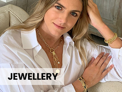 JEWELLERY - SHOP NOW >