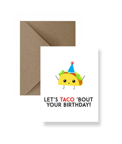 Let's Taco Bout Your Birthday Card