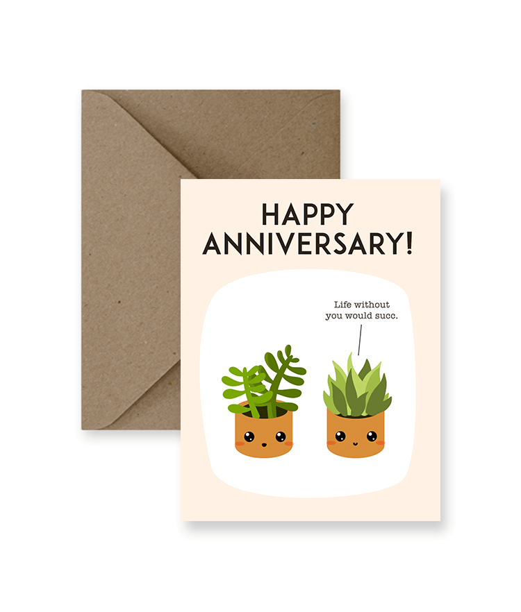 Happy Anniversary, Life Without You Would Succ Greeting Card