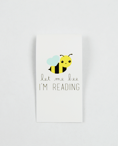 Let Me Bee Magnetic Bookmark