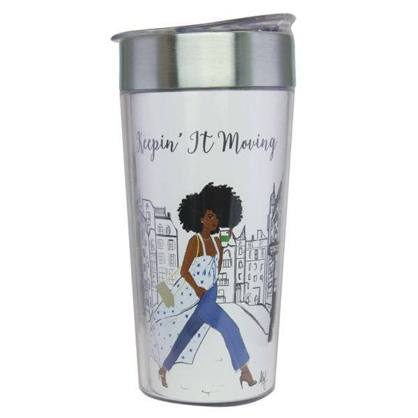 Keepin' It Moving Travel Cup