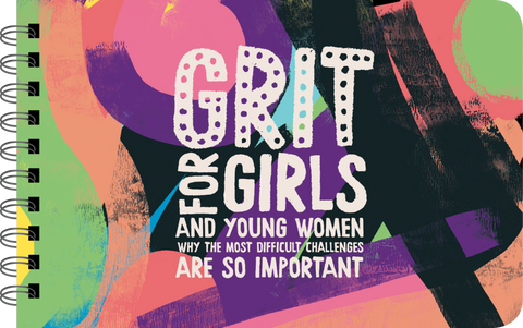 Grit for Girls and Young Women Illustrated Book