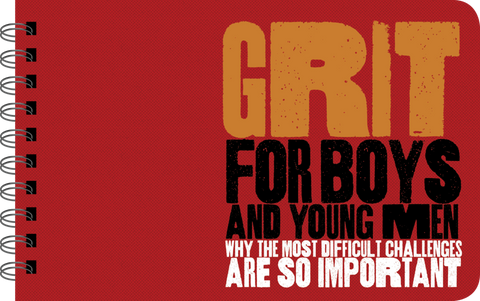 Grit for Boys and Young Men Illustrated Book
