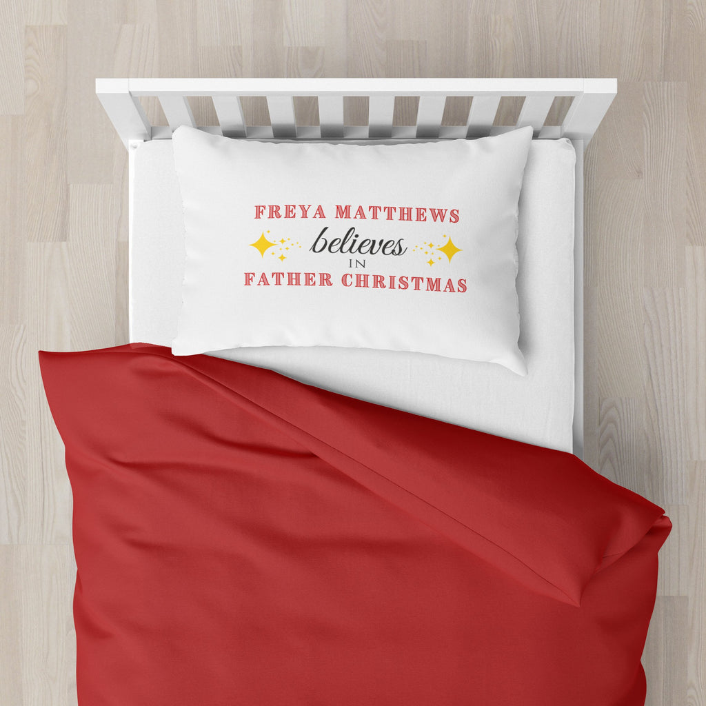 "Personalised ""Believes in Father Christmas"" Pillowcase Pillowcase MBT"