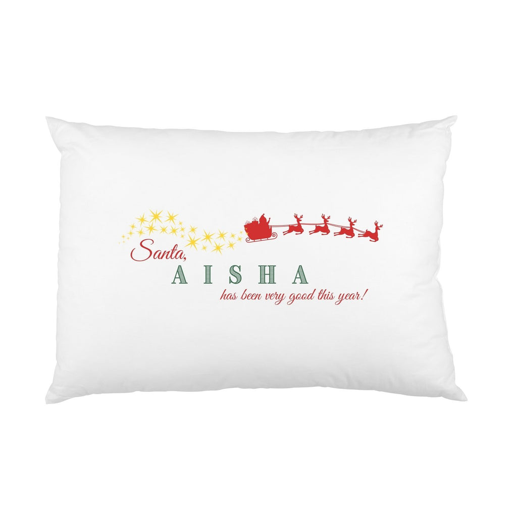 "Personalised Name ""Been Good"" Full Christmas Pillowcase Pillowcase MBT"