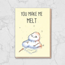 Load image into Gallery viewer, You Make Me Melt Snowman Card Greetings Card ALLPOP