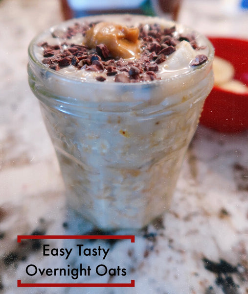 Easy Tasty Overnight Oats