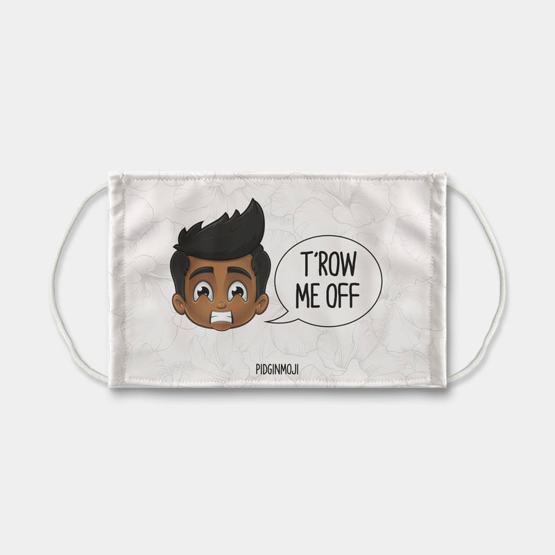 """T'ROW ME OFF"" Men's Original PIDGINMOJI Characters Face Mask"