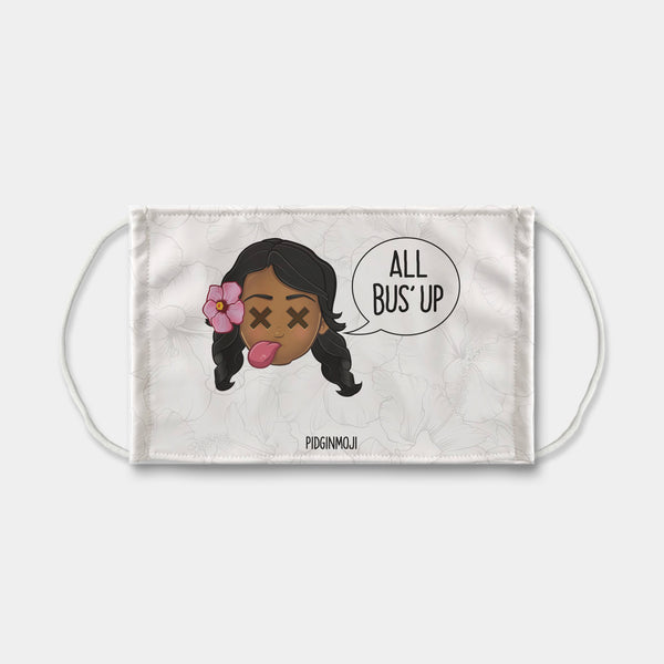 """ALL BUS' UP"" Women's Original PIDGINMOJI Characters Face Mask"