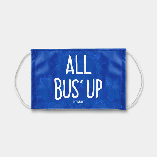 """ALL BUS' UP"" PIDGINMOJI Face Mask (Blue)"
