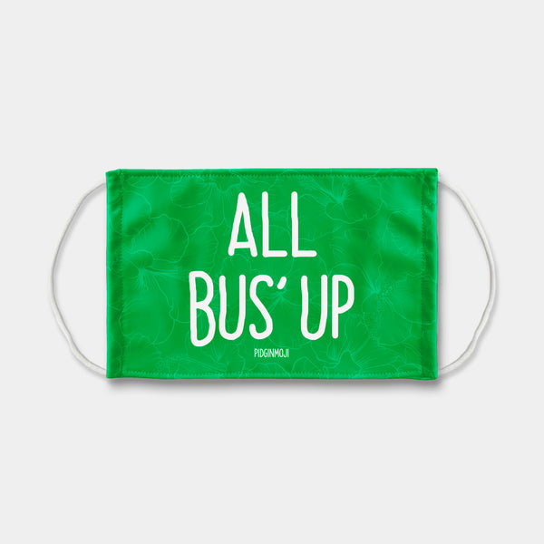 """ALL BUS' UP"" PIDGINMOJI Face Mask (Green)"