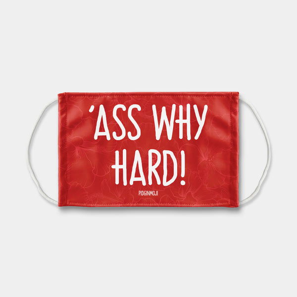 """'ASS WHY HARD!"" PIDGINMOJI Face Mask (Red)"