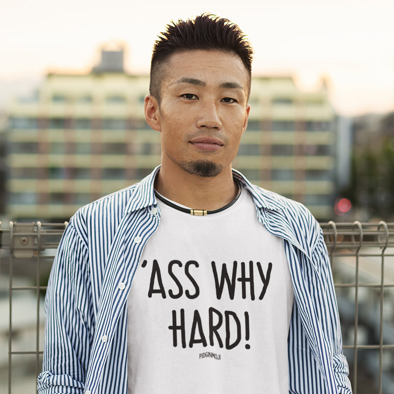 """'ASS WHY HARD!"" Men's Pidginmoji Light Short Sleeve T-shirt"