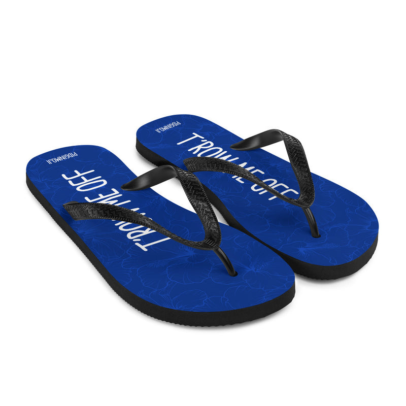 """T'ROW ME OFF"" PIDGINMOJI Hibiscus Slippahs (Blue)"