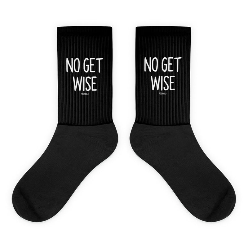 """NO GET WISE"" PIDGINMOJI Socks"