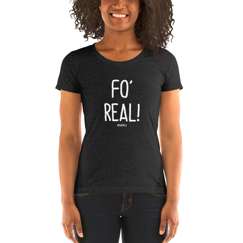 """FO' REAL!"" Women's Pidginmoji Dark Short Sleeve T-shirt"