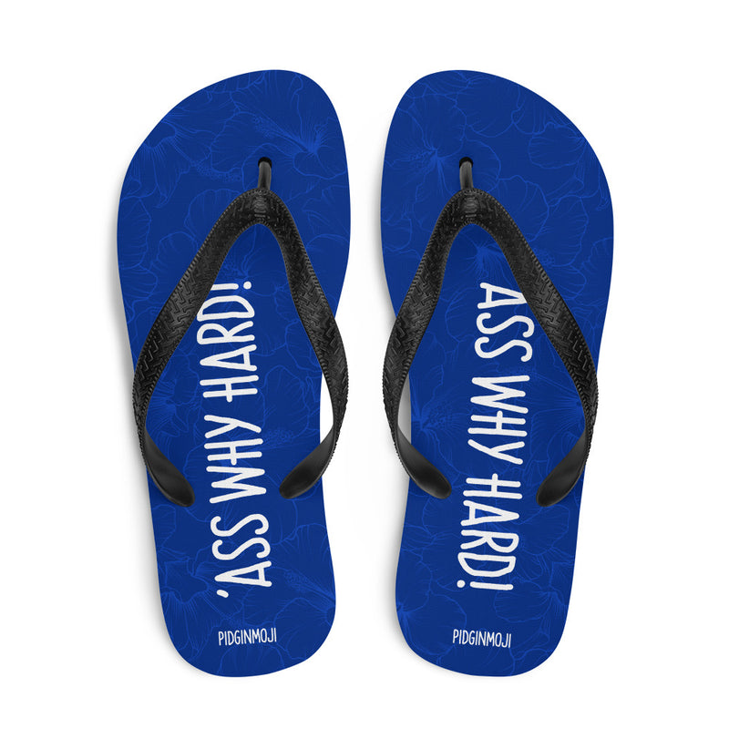 """'ASS WHY HARD!"" PIDGINMOJI Hibiscus Slippahs (Blue)"