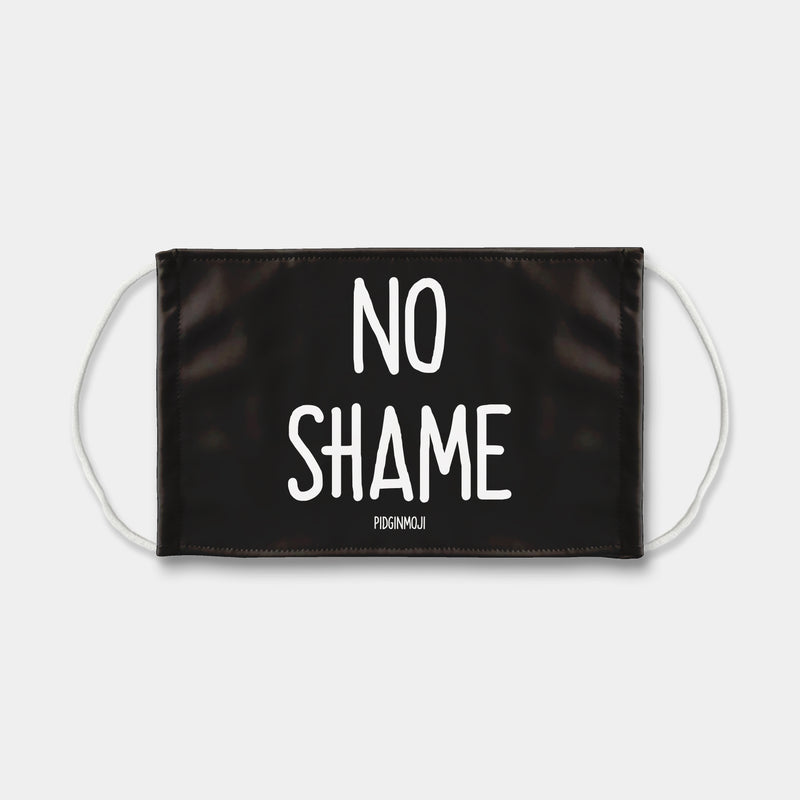 """NO SHAME"" PIDGINMOJI Face Mask (Black)"
