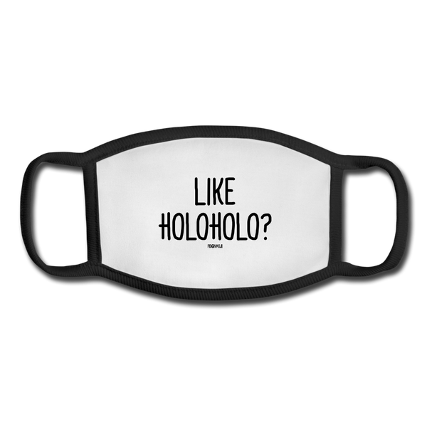 """LIKE HOLOHOLO?"" Pidginmoji Face Mask (White) - white/black"