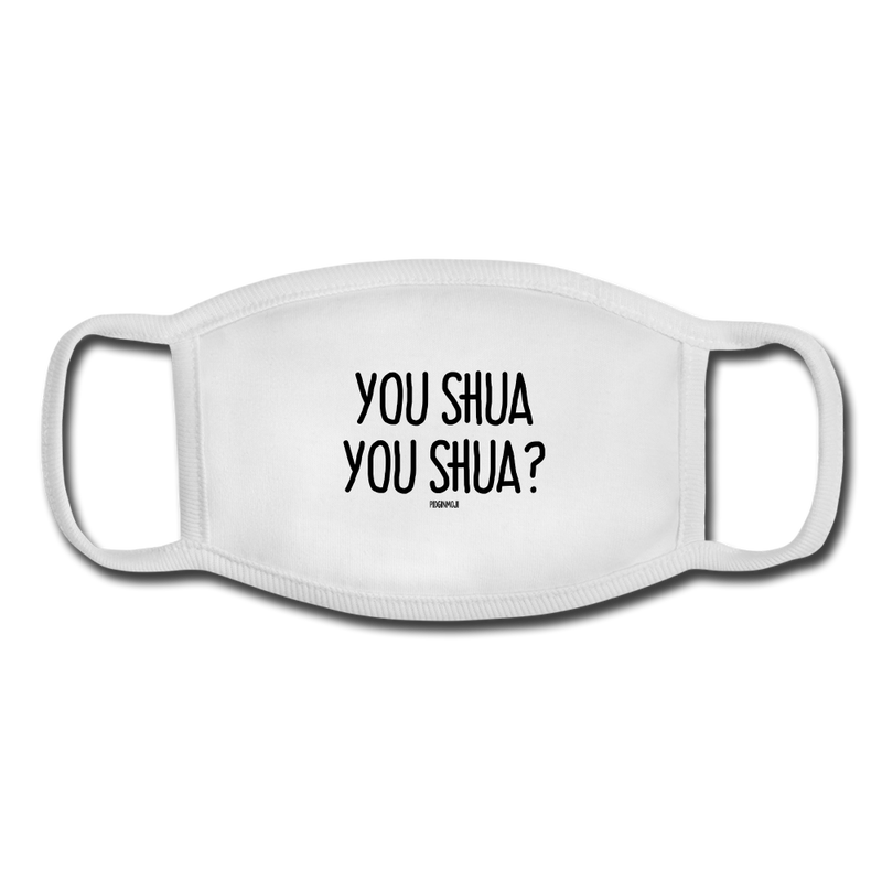 """YOU SHUA YOU SHUA?"" Pidginmoji Face Mask (White) - white/white"