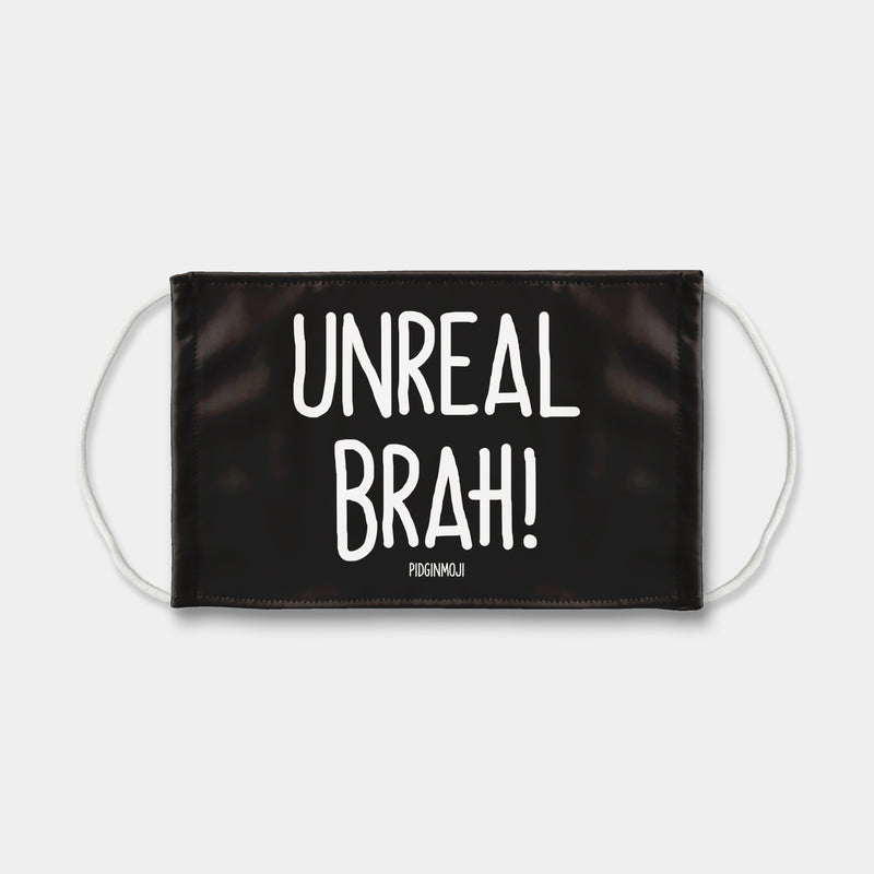 """UNREAL BRAH!"" Pidginmoji Face Mask (Black)"