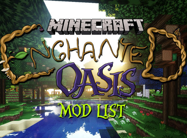 Enchanted Oasis – Season 2 – Mod List! – iHasCupquake