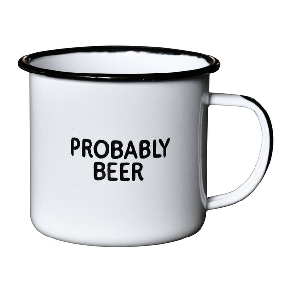 Probably Beer | Enamel Mug