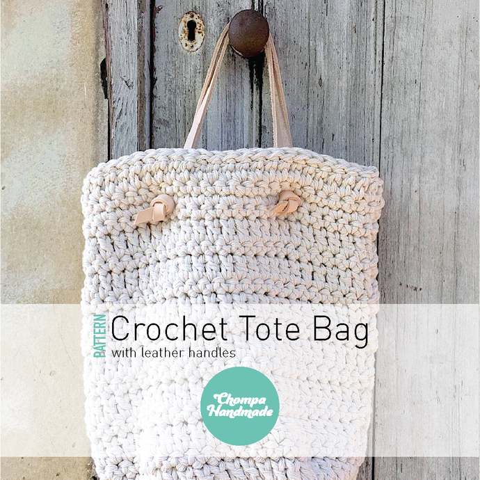 PATTERN - Crochet Tote Bag - English/Castellano - Chompa Handmade