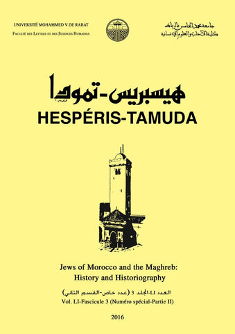 HESPÉRIS TAMUDA - Special issue on Moroccan Jews (2 vol.) - Faculty of Letters, Rabat - ketabook maghreb books - HISTORY