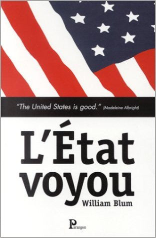 L'Etat voyou - William Blum - ketabook maghreb books - POLITICS