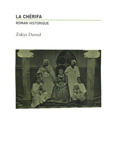 Ketabook:La chérifa, novel,Daoud, Zakya