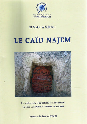 Le caid Najem (biography) - Soussi, Mekhtar - ketabook maghreb books - BIOGRAPHY