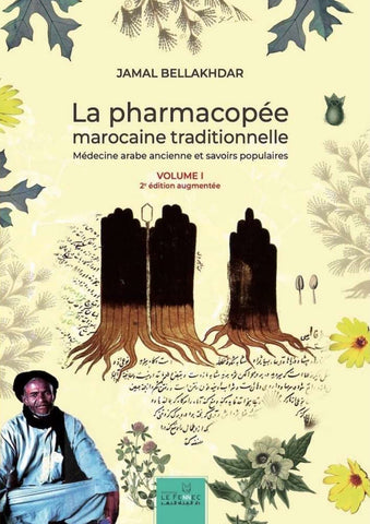La pharmacopée marocaine traditionnelle. Encyclopedia of traditional Maghribi medicine in 2 large volumes.