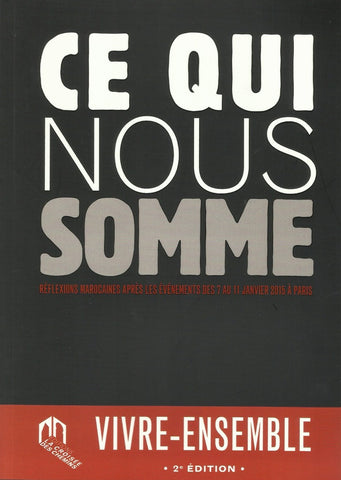 Ce qui nous somme - Collectif - ketabook maghreb books - ISLAM