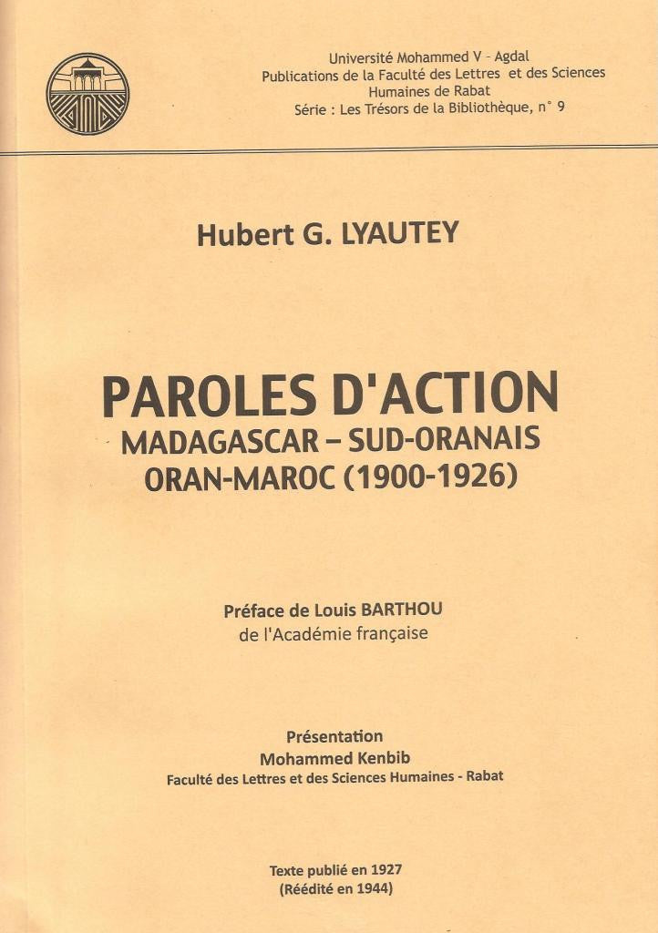 Ketabook:Paroles d'action: Madagascar, Sud-Oranais, Oran, Maroc (1900-1926),Hubert Lyautey (Marshal)