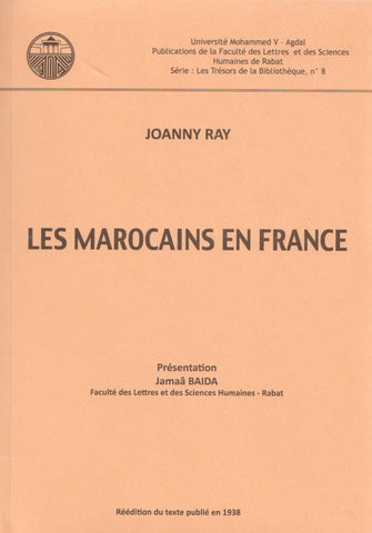 Les Marocains en France. Reprint of the 1938 edition