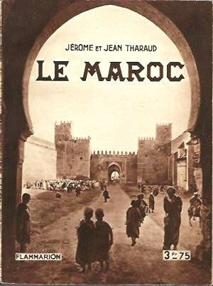 Ketabook:Le Maroc (with color reproductions of paintings),Tharaud, Jerôme & Jean