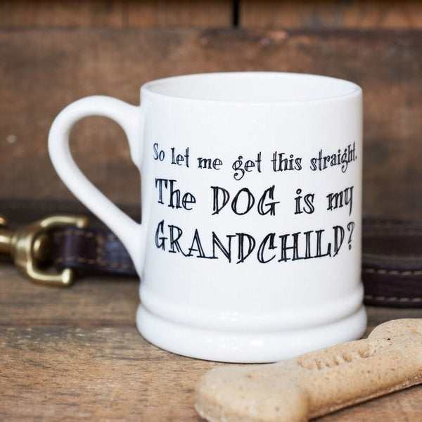 The Dog Is My Grandchild Mug - Sweet William