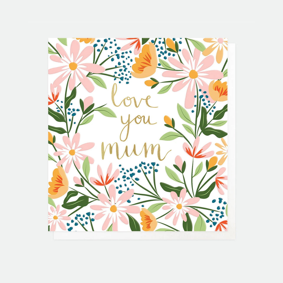 Love You Mum Card - Caroline Gardner