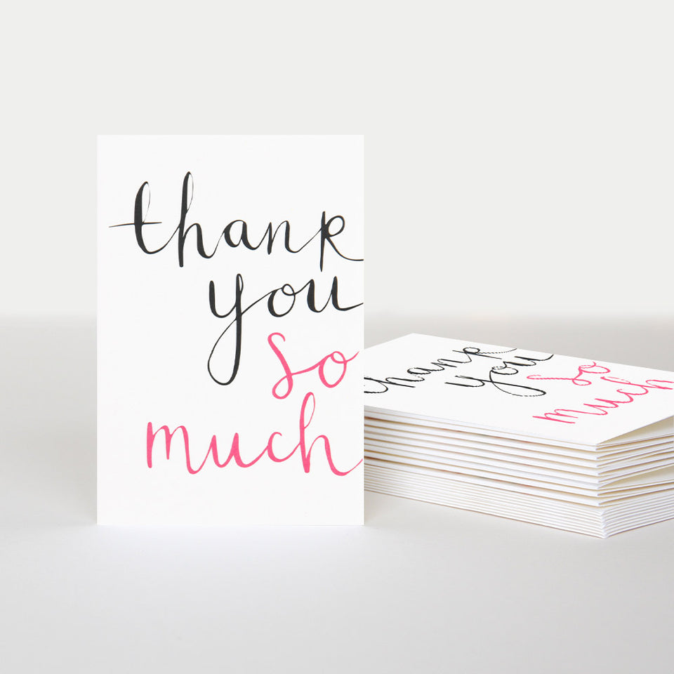 Thank You So Much Script Notecards - Pack of 10 - Caroline Gardner