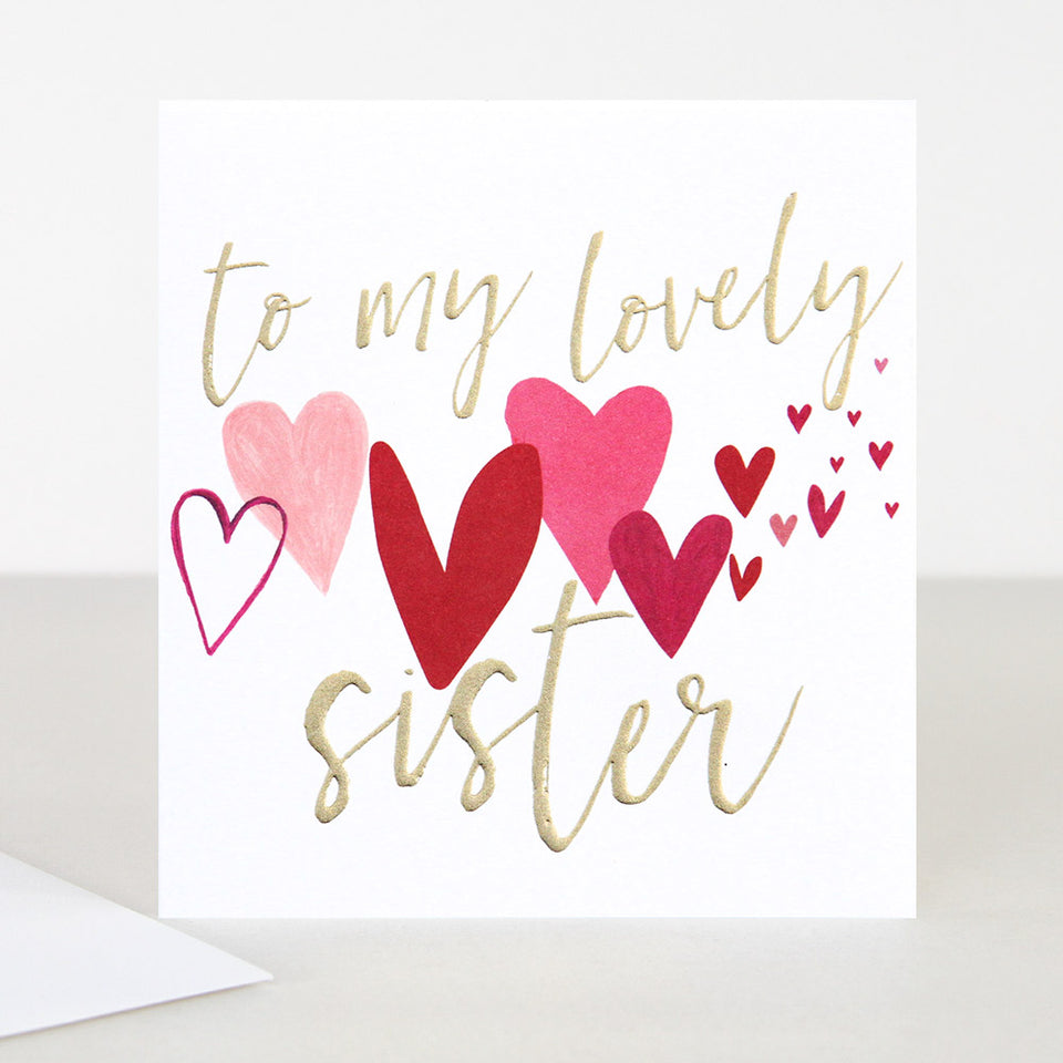 To My Lovely Sister Birthday Card - Caroline Gardner