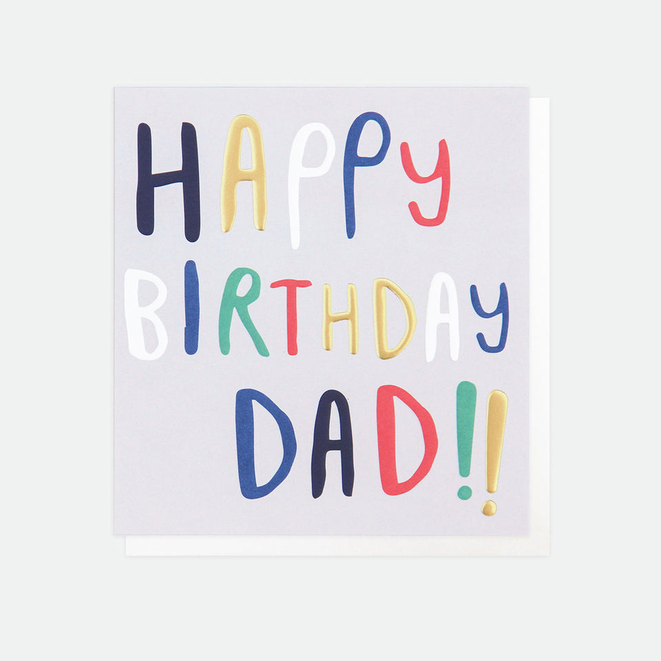 Happy Birthday Dad Card - Caroline Gardner