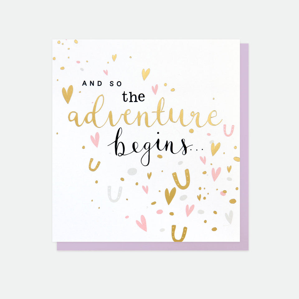 And So The Adventure Begins Golden Rule Engagement Card - Caroline Gardner