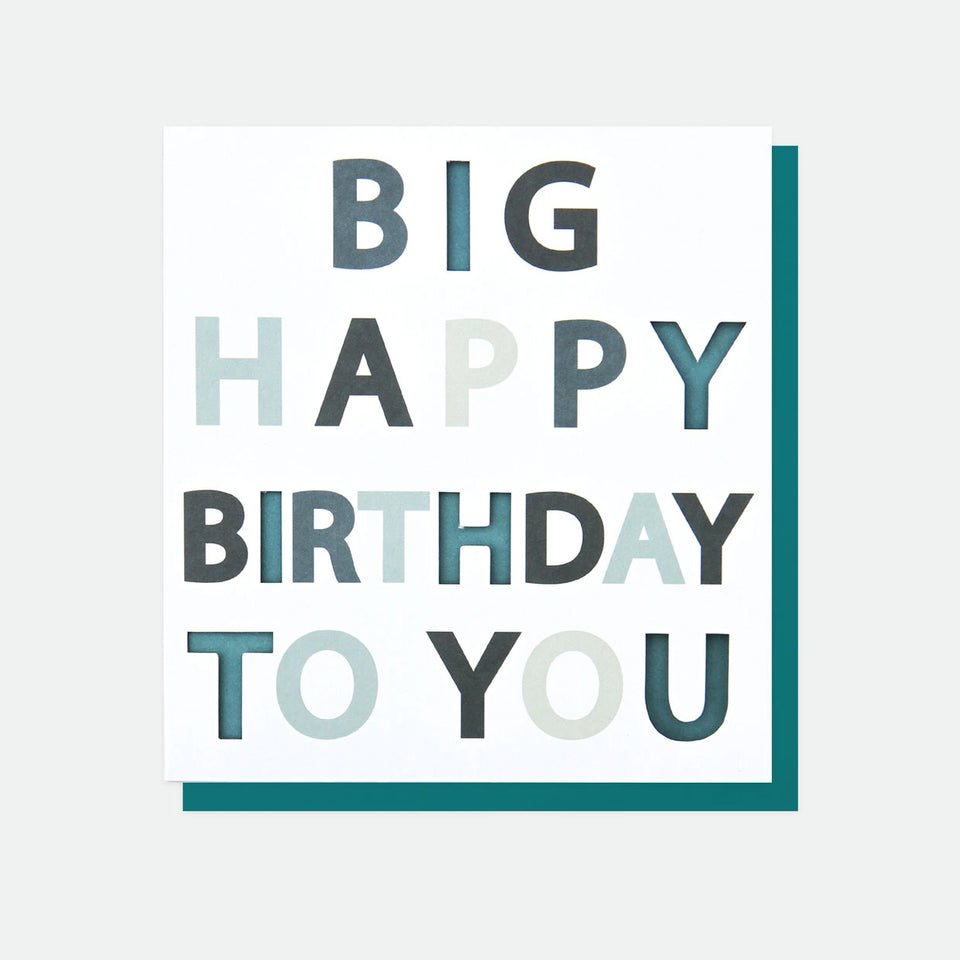 Big Happy Birthday To You Birthday Card - Caroline Gardner